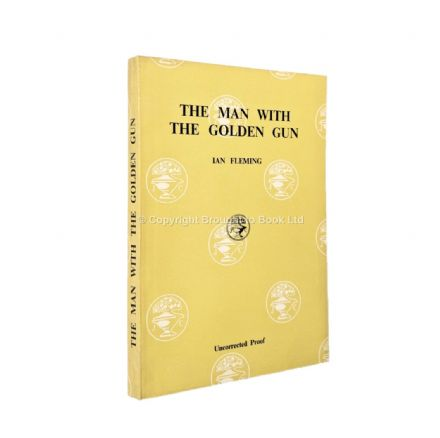 The Man With the Golden Gun Uncorrected Proof by Ian Fleming First Edition Published Jonathan Cape 1